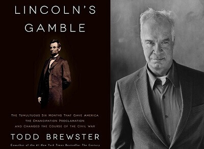 Todd Brewster Lincoln's Gamble